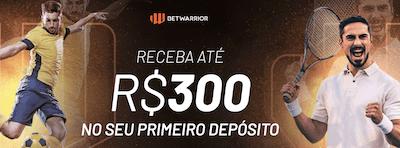 bonus betwarrior primeiro deposito R$ 300